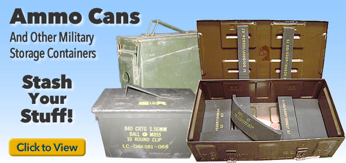 Ammo cans and other military surplus storage containers