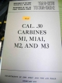 Cal. .30 Carbines (M1, M1A1, M2, and M3)