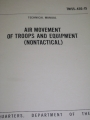 Air Movement of Troops and Equipment (nontactical)