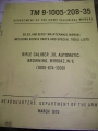Browning .30 Caliber Automatic Rifle (M1918A2) Technical Manual