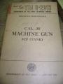 .30 Caliber Machine Gun (M37) Ordnance Manual