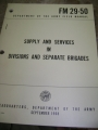 Supply and Services in Divisions and Seperate Brigades Manual