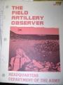 The Field Artillery Observer, FM6-30, August 1978