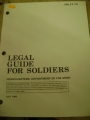 Legal Guide for Soldiers, FM 27-14, July 1986