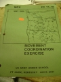 Movement Coordination Exercise, FC 71-10, May 1986