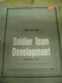 Soldier Team Development, FM 22-102, March 1987
