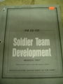 Soldier Team Development, FM 22-102, March 1987